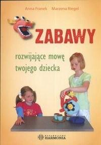 Okładka książki zabawy rozwijajace mowę twojego dziecka