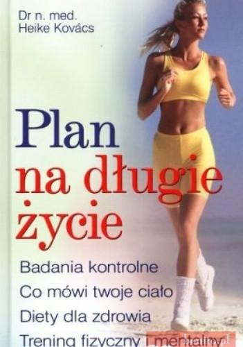 Okładka książki Plan na długie życie