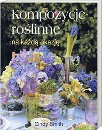 Okładka książki Kompozycje roślinne na każdą okazję