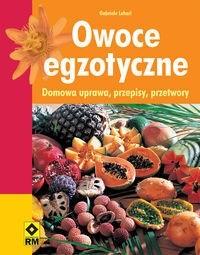 Okładka książki Gabriele Lehari. Owoce egzotyczne.
