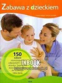 Okładka książki zabawa z dzieckiem - Batllori Jorge, Escandell Victor