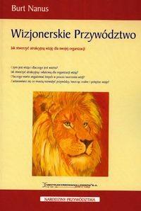 Okładka książki Wizjonerskie przywództwo