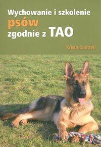 Okładka książki Wychowanie i szkolenie psów zgodnie z TAO