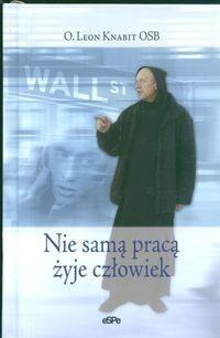 Okładka książki Nie samą pracą żyje człowiek
