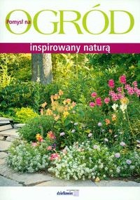 Okładka książki Ogród inspirowany naturą