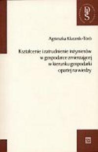 Okładka książki Kształcenie i zatrudnienie inżynierów w gospodarce zmierzającej w kierunku gospodarki opartej na wiedzy