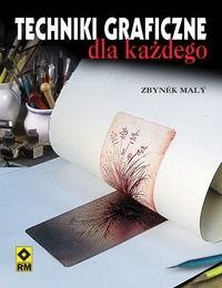Okładka książki Techniki graficzne dla każdego