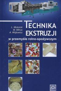 Okładka książki Technika ekstruzji w przemyśle rolno-spożywczym