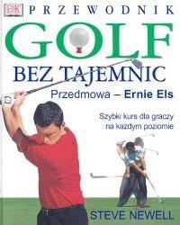 Okładka książki Golf bez tajemnic. Przewodnik