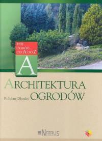 Okładka książki Architektura ogrodów