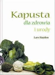 Okładka książki Kapusta dla zdrowia i urody