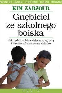Okładka książki Gnębiciel ze szkolnego boiska