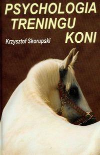Okładka książki Psychologia treningu koni