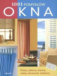 Okładka książki Okna. 1001 pomysłów