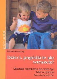 Okładka książki Dzieci, pogódźcie się wreszcie