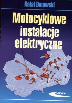 Okładka książki Motocyklowe instalacje elektryczne