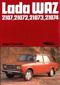 Okładka książki Lada WAZ 2107,21072,21073,21074