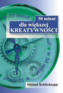 Okładka książki 30 minut dla większej kreatywności