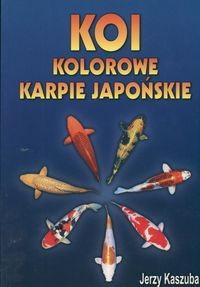 Okładka książki Koi Kolorowe karpie japońskie