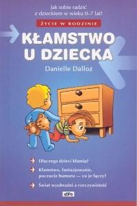 Okładka książki Kłamstwo u dziecka