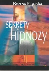 Okładka książki Sekrety hipnozy