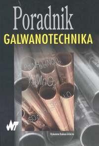 Okładka książki Poradnik galwanotechnika