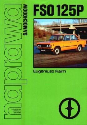 Okładka książki Naprawa samochodów. Fiat 125 P