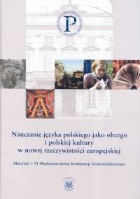 Okładka książki Nauczanie języka polskiego jako obcego i polskiej kultury w nowej rzeczywistości