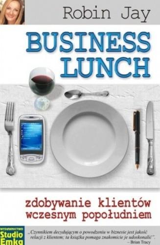 Okładka książki Business Lunch - zdobywanie klientów wczesnym popołudniem