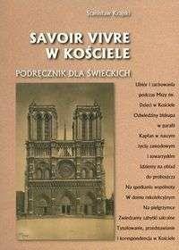 Okładka książki Savoir vivre w kościele Podręcznik dla świeckich