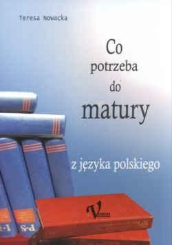 Okładka książki Co potrzeba do matury z języka polskiego