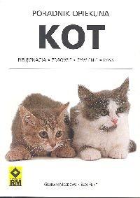 Okładka książki Poradnik opiekuna. Kot