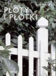 Okładka książki Płoty i płotki