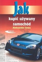 Okładka książki Jak kupić używany samochód