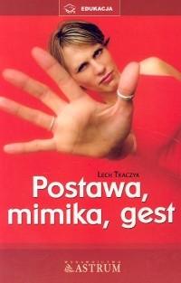 Okładka książki Postawa, mimika, gest