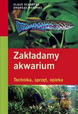 Okładka książki Zakładamy akwarium
