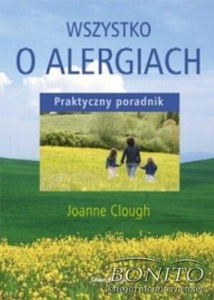 Okładka książki Wszystko o alergiach. Praktyczny poradnik