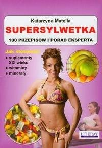 Okładka książki Supersylwetka 100 przepisów i porad eksperta