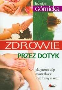 Okładka książki Zdrowie przez dotyk