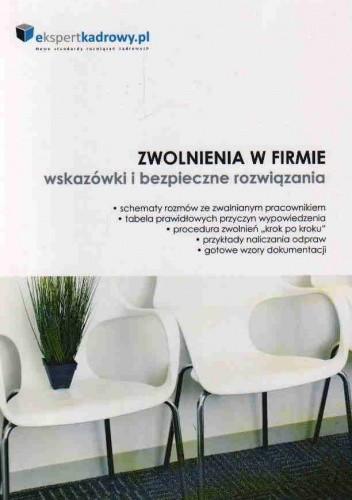 Okładka książki Zwolnienia w firmie - wskazówki i bezpieczne rozwiązania