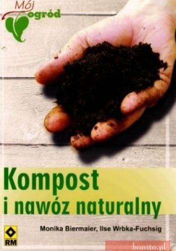 Okładka książki Kompost i nawóz naturalny
