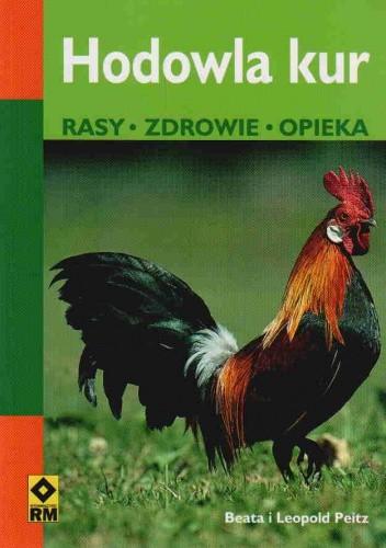Okładka książki Hodowla kur. Rasy, zdrowie, opieka
