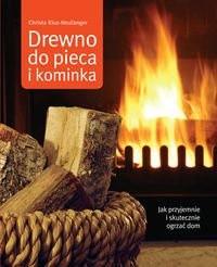 Okładka książki Drewno do pieca i kominka