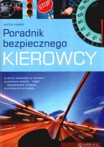 Okładka książki Poradnik bezpiecznego kierowcy