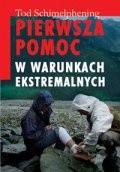 Okładka książki Pierwsz pomoc w warunkach ekstremalnych