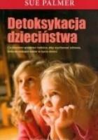 Detoksykacja dzieciństwa