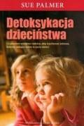 Okładka książki Detoksykacja dzieciństwa
