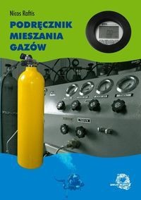 Okładka książki Nicos Raftis. Podręcznik mieszania gazów.