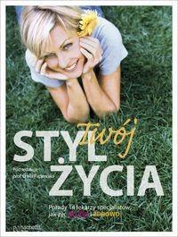 Okładka książki Emile Papiernik. Twój styl życia.