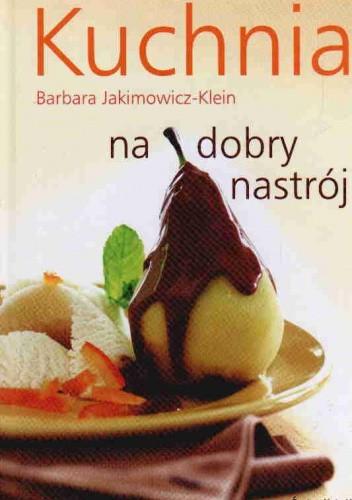 Okładka książki Kuchnia na dobry nastrój